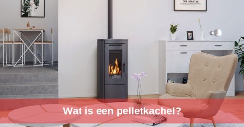 Kennisbank wat is een pelletkachel?