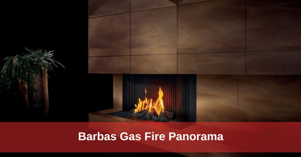 De Barbas Gas Fire Panorama. voorzien van de nieuwste techniek